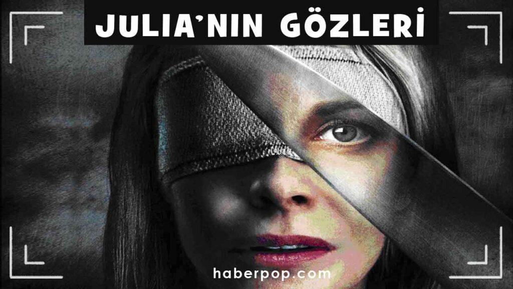 Julianin-Gozleri-Julias-Eyes--Los-Ojos-De-Julia-izle-ispanyol-sinemasi-gerilim-ve-gizem-filmleri-netflix-izle