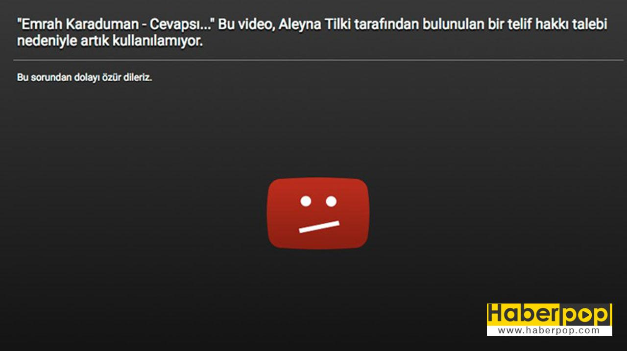 """Aleyna Tilki'nin Yotube üzerindeki """"Cevapsız Çınlamalar"""" adlı videonun telif silindiğini gösteren açıklama"""