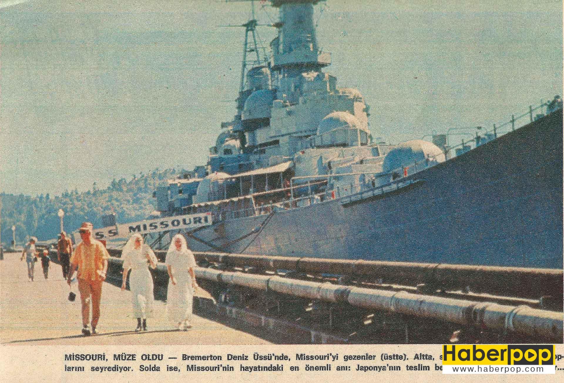 Dünyanın en büyük ve en iyi savaş gemisi: Missouri