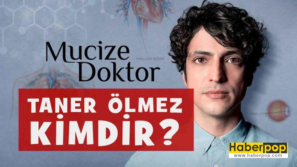 mucize DOKTOR dizisi oyuncusu Doktor Ali Vefa-TANER oLMEZ Kimdir-nereli-boyu kac-kilosu kac