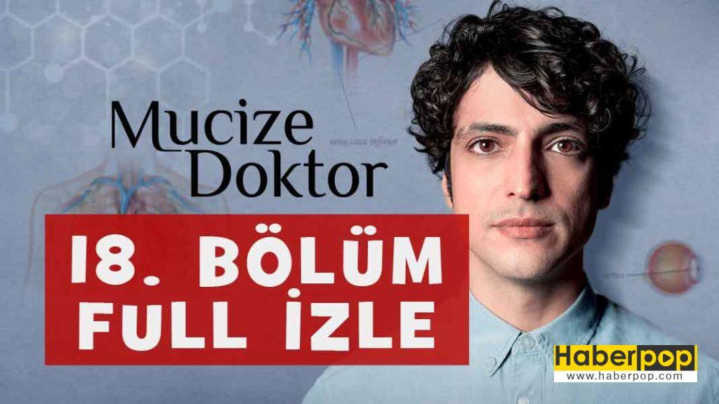 mucize-doktor-18-bolum-full-izle-tum-bolumlerini-fox-tv-dizisi-izleyin-son-yeni-bolum-fragmani-haberpop